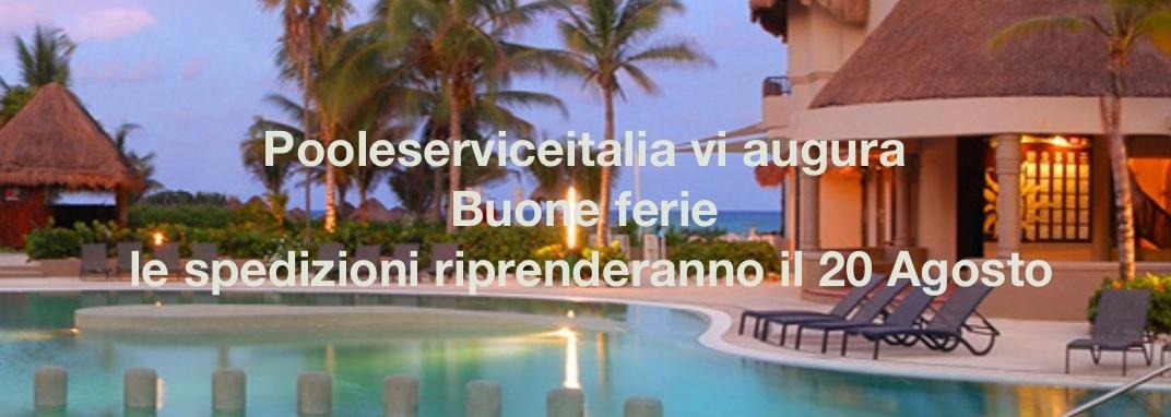 Ferie piscine italia poolserviceitalia